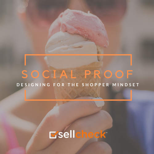 Designing for the Shopper Mindset: Social Proof
