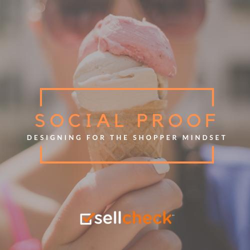 Designing for the Shopper Mindset: Social Proof